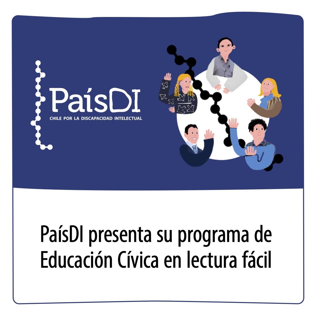 PaísDI presentará su programa de Educación Cívica en lectura fácil
